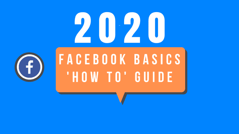 Facebook Basics Guide 2020